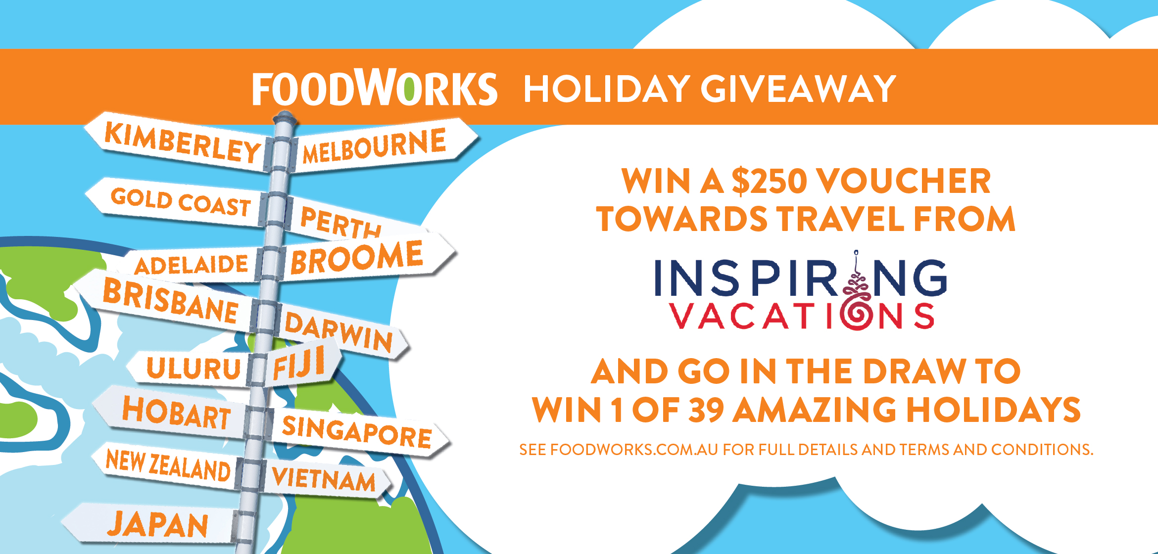 FOODWORKS HOLIDAY GIVE AWAY